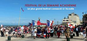 """Festival """"La semaine acadienne"""" : Le plus grand festival consacré à toute l'Acadie"""