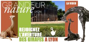 GRANDEUR NATURE LYON - LE RETOUR : Deux girafes pour la biodiversité, notre appel :