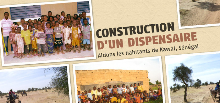 Construction d'un dispensaire : Aidons les habitants de Kawal, Sénégal