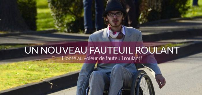 Un nouveau fauteuil roulant : Honte au voleur de fauteuil roulant !