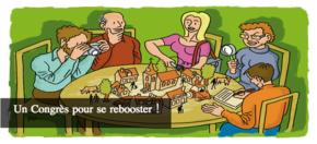 Un congrès pour se rebooster ! : Le mot d'ordre : la convivialité