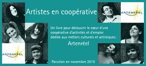 Artistes en coopérative : Un livre sur la CAE culturelle Artenréel